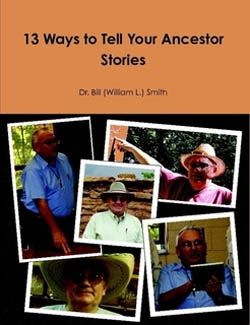 image of 13 Ways to Tell Your Ancestor Stories