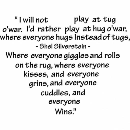 I will not play at tug'o war...Heart Shaped Wall Quote