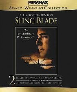 Sling Blade - An Incredible Movie