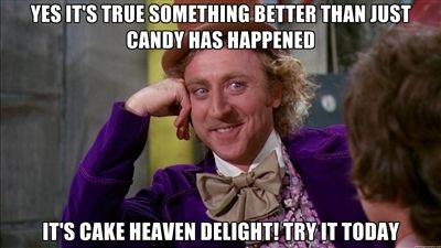 Willy Wonka himself is excited about Cake Heaven