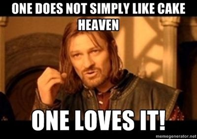 True, One does not just LIKE Cake Heaven, One Loves It!  We hope if you love it too you will be kind enough to SquidLike us today!
