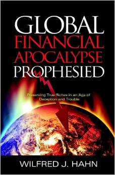 Global Financial Apocalypse Prophesied Paperback – October 9, 2009 by Wilfred Hahn (Author)