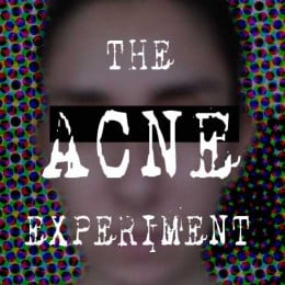 The Acne Experiment