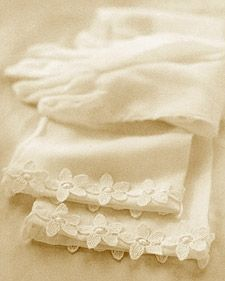 Dainty white gloves get an extra touch with daisy chain (or any kind of) lace. Source: MarthaStewart.com. See link below for directions.