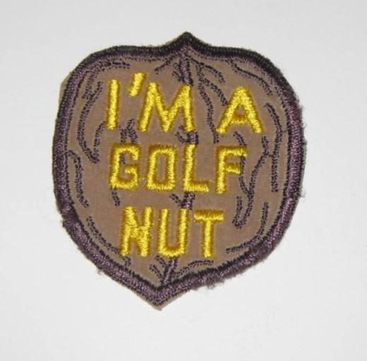 I'm A Golf Nut sew on patch.