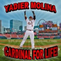 Yadier Molina, Cardinal for LIFE!