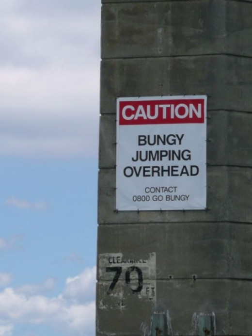 When I saw this sign, I giggled. At first I thought it was a joke. After all, commercial bungy jumping was started in New Zealand.