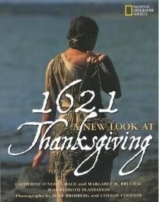 1621: A New Look at Thanksgiving (I Am American)