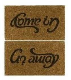 Come in - go away doormat