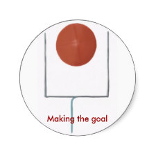 Making the Goal Stickers