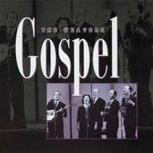 "The Weavers' album: ""Gospel"" (available above)"