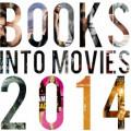 Books to Movies 2014