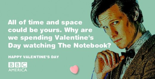 Doctor Who Valentine: All of time and space could be yours. Why are we spending Valentine's Day watching The Notebook?