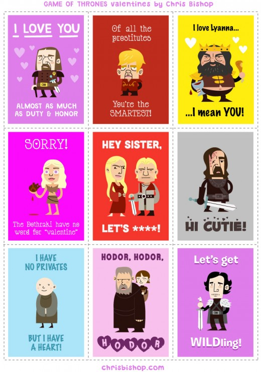 Original illustrations of Game of Thrones characters, made into printable Valentine cards! Cersei, Jaime, The Hound, Daenerys, Tyrion...