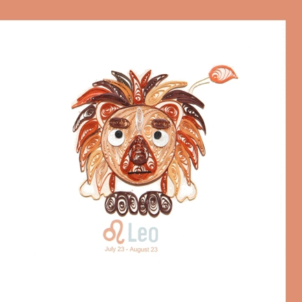 Leo July 23 - August 23