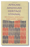 Why you will love the African-American Heritage Hymnal
